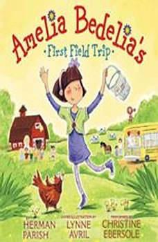 Amelia Bedelia's First Field Trip, Herman Parish
