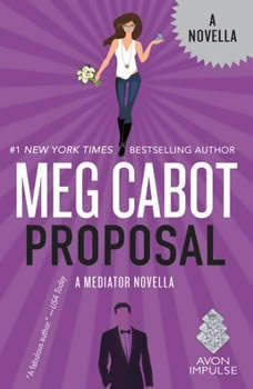 Proposal: A Mediator Novella, Meg Cabot