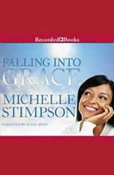 Falling Into Grace, Michelle Stimpson