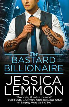 The Bastard Billionaire, Jessica Lemmon