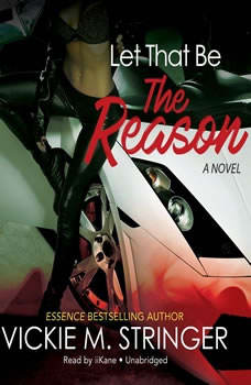 Let That Be the Reason, Vickie M. Stringer