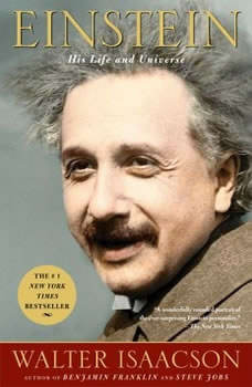 Einstein: His Life and Universe, Walter Isaacson