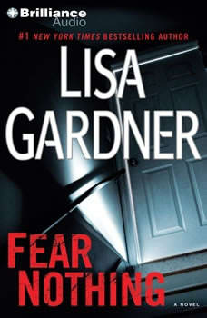 Fear Nothing, Lisa Gardner