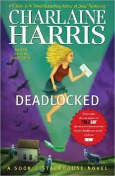 Deadlocked, Charlaine Harris