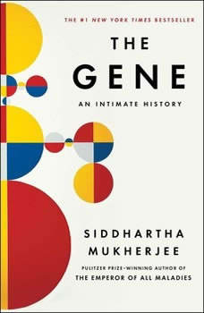 The Gene: An Intimate History, Siddhartha Mukherjee