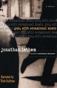Gun, with Occasional Music, Jonathan Lethem