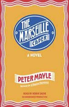 The Marseille Caper, Peter Mayle