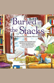Buried in the Stacks: A Haunted Library Mystery, Allison Brook