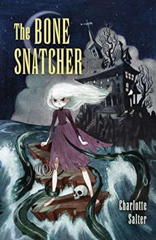 Bone Snatcher, The, Charlotte Salter