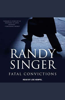Fatal Convictions, Randy Singer