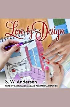 Love By Design, S.W. Andersen