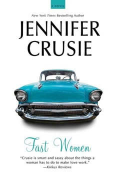 Fast Women, Jennifer Crusie