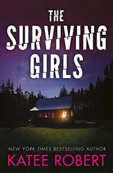 The Surviving Girls, Katee Robert