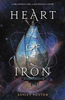 Heart of Iron, Ashley Poston