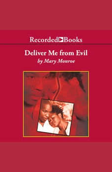 Deliver Me From Evil, Mary Monroe