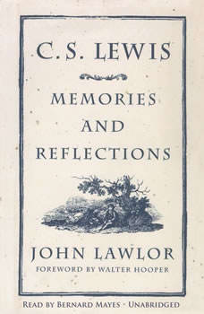 C.S. Lewis: Memories and Reflections, John Lawlor