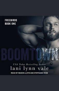 Boomtown, Lani Lynn Vale