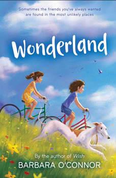 Wonderland, Barbara O'Connor