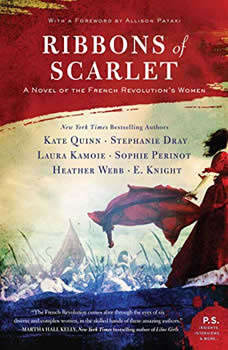 Ribbons of Scarlet: A Novel of the French Revolution's Women, Kate Quinn