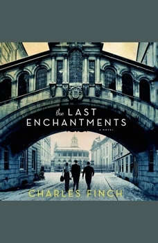 The Last Enchantments, Charles Finch