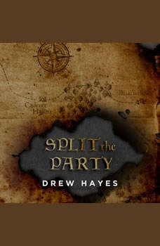 Split the Party, Drew Hayes