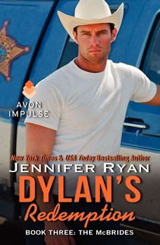 Dylan's Redemption: Book Three: The McBrides Book Three: The McBrides, Jennifer Ryan