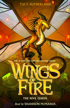 Wings of Fire, Book #12: The Hive Queen, Tui T. Sutherland