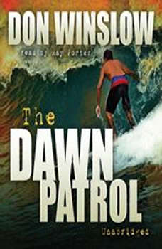 The Dawn Patrol, Don Winslow