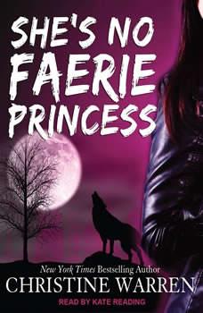 She's No Faerie Princess, Christine Warren