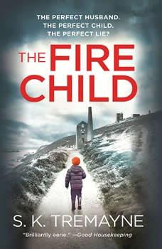 The Fire Child, S.K. Tremayne