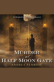 Murder At Half Moon Gate, Andrea Penrose