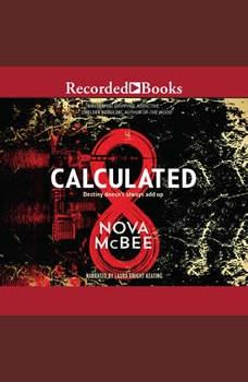 Calculated, Nova McBee
