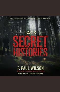 Jack: Secret Histories, F. Paul Wilson