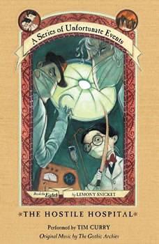 Series of Unfortunate Events #8: The Hostile Hospital, Lemony Snicket