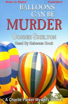Balloons Can Be Murder, Connie Shelton