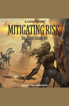 Mitigating Risk, Blaise Corvin