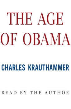 The Age of Obama, Charles Krauthammer