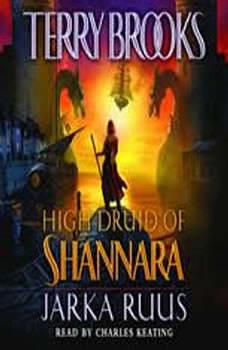 High Druid of Shannara: Jarka Ruus, Terry Brooks