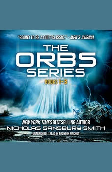 The Orbs Series Box Set: Books 1–3, Nicholas Sansbury Smith
