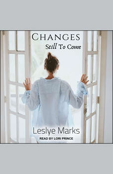 Changes Still To Come, Leslye Marks