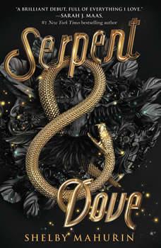 Serpent & Dove, Shelby Mahurin