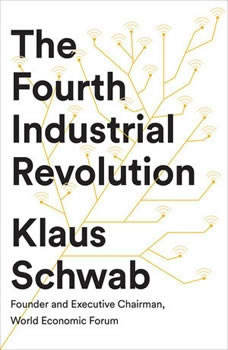 The Fourth Industrial Revolution, Klaus Schwab