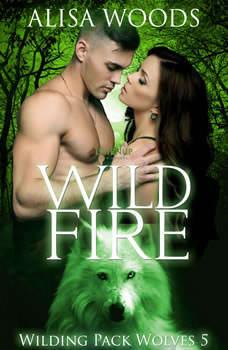 Wild Fire, Alisa Woods