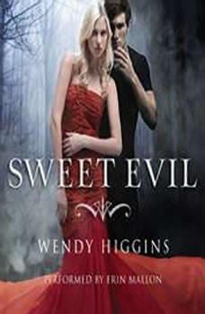 Sweet Evil, Wendy Higgins