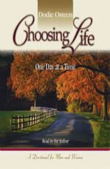 Choosing Life: One Day at a Time, Dodie Osteen