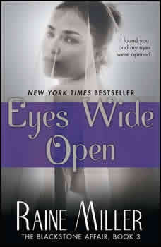 Eyes Wide Open: The Blackstone Affair Part 3 The Blackstone Affair Part 3, Raine Miller