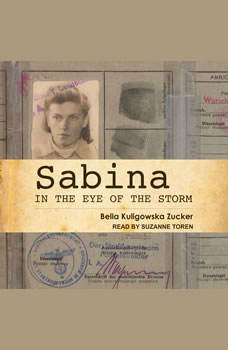 Sabina: In the Eye of the Storm, Bella Kuligowska Zucker