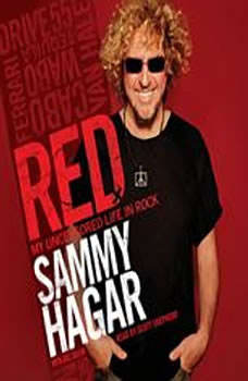 Red: My Uncensored Life in Rock My Uncensored Life in Rock, Sammy Hagar