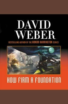 How Firm a Foundation, David Weber