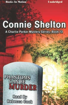 Phantoms Can Be Murder, Connie Shelton